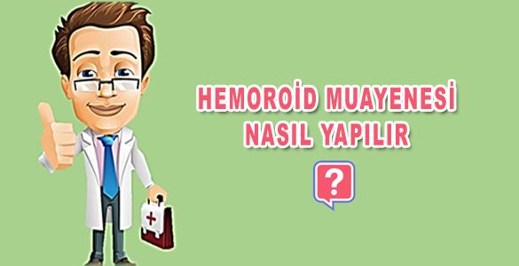 hemoroid-muayenesi-nasil-ya